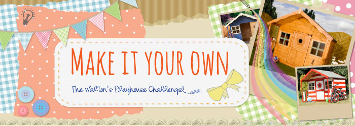 playhouse challenge make it your own