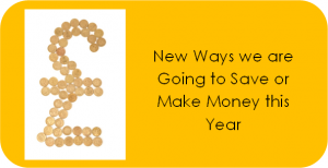 New Ways We Are Going To Save Or Make Money This Year